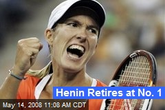 Henin Retires at No. 1