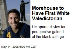 Morehouse to Have First White Valedictorian