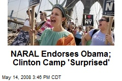 NARAL Endorses Obama; Clinton Camp 'Surprised'