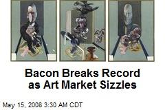 Bacon Breaks Record as Art Market Sizzles