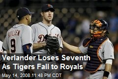 Verlander Loses Seventh As Tigers Fall to Royals