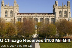 U Chicago Receives $100 Mil Gift