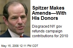 Spitzer Makes Amends—With His Donors