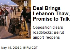 Deal Brings Lebanon Thaw, Promise to Talk
