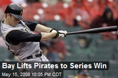 Bay Lifts Pirates to Series Win