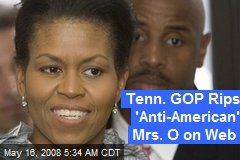 Tenn. GOP Rips 'Anti-American' Mrs. O on Web