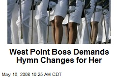 West Point Boss Demands Hymn Changes for Her