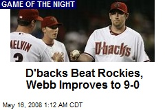 D'backs Beat Rockies, Webb Improves to 9-0