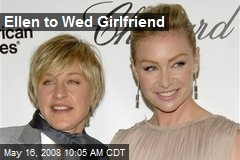 Ellen to Wed Girlfriend