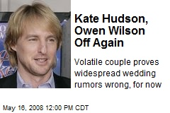 Kate Hudson, Owen Wilson Off Again