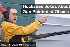 Huckabee Jokes About Gun Pointed at Obama