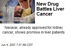 New Drug Battles Liver Cancer