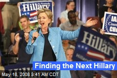 Finding the Next Hillary
