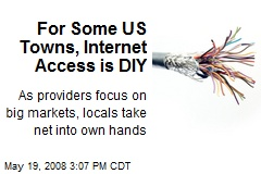 For Some US Towns, Internet Access is DIY