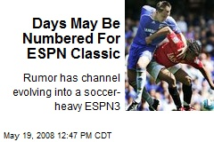 Days May Be Numbered For ESPN Classic
