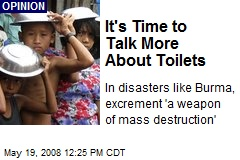 It's Time to Talk More About Toilets