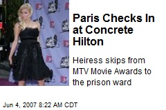 Paris Checks In at Concrete Hilton