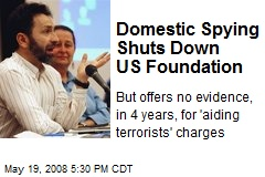 Domestic Spying Shuts Down US Foundation
