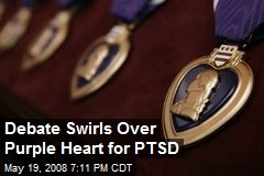 Debate Swirls Over Purple Heart for PTSD