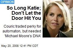 So Long Katie; Don't Let the Door Hit You