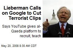 Lieberman Calls on Google to Cut Terrorist Clips