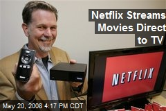 Netflix Streams Movies Direct to TV
