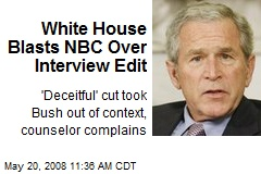 White House Blasts NBC Over Interview Edit