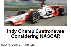Indy Champ Castroneves Considering NASCAR