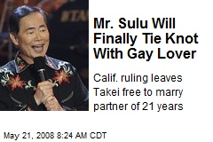 Mr. Sulu Will Finally Tie Knot With Gay Lover