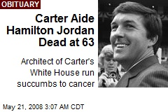 Carter Aide Hamilton Jordan Dead at 63