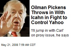 Oilman Pickens Throws in With Icahn in Fight to Control Yahoo