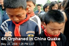 4K Orphaned in China Quake