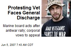 Protesting Vet Faces General Discharge
