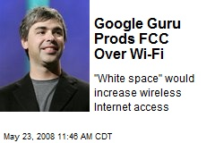 Google Guru Prods FCC Over Wi-Fi
