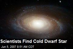 Scientists Find Cold Dwarf Star