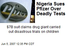 Nigeria Sues Pfizer Over Deadly Tests