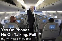Yes On Phones, No On Talking: Poll
