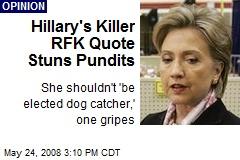 Hillary's Killer RFK Quote Stuns Pundits