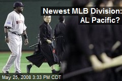 Newest MLB Division: AL Pacific?
