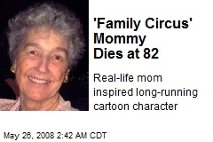 'Family Circus' Mommy Dies at 82