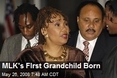 MLK's FIrst Grandchild Born