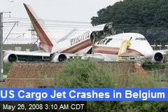 US Cargo Jet Crashes in Belgium