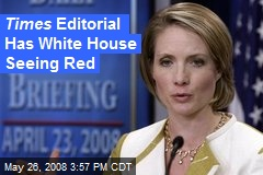 Times Editorial Has White House Seeing Red