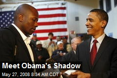 Meet Obama's Shadow