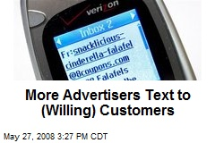 More Advertisers Text to (Willing) Customers