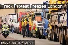 Truck Protest Freezes London