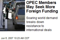 OPEC Members May Seek More Foreign Funding
