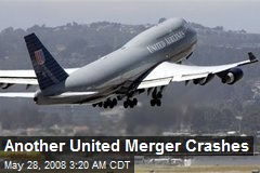 Another United Merger Crashes
