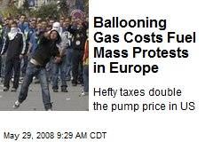Ballooning Gas Costs Fuel Mass Protests in Europe