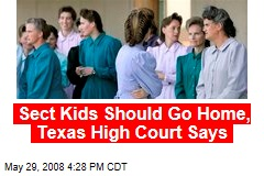Sect Kids Should Go Home, Texas High Court Says